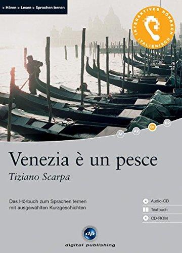 9783897474734: Venezia è un pesce: Das Hörbuch zum Sprachen lernen. Niveau B1
