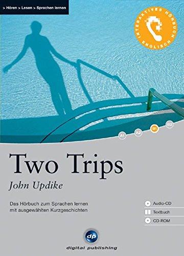 9783897475281: Two Trips: Das Hörbuch zum Sprachen lernen. Niveau B1