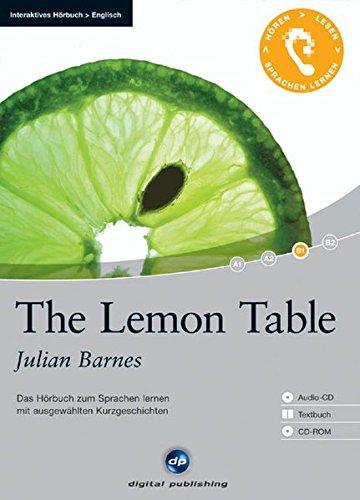 9783897475724: The Lemon Table: Das Hörbuch zum Sprachen lernen. Niveau B1