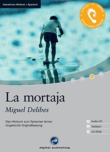 9783897477445: La mortaja: Das Hörbuch zum Sprachen lernen - Ungekürzte Originalfassung. Niveau: B1 Fortgeschrittene