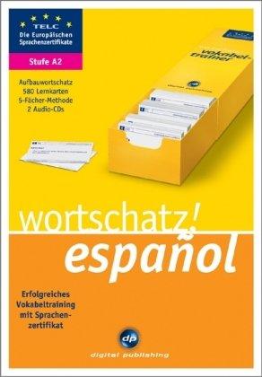 9783897477780: wortschatz! español A2: Erfolgreiches Vokabeltraining zum Zertifikat A2