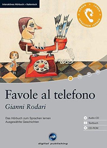 Favole al telefono: Das Hörbuch zum Sprachen: Gianni Rodari