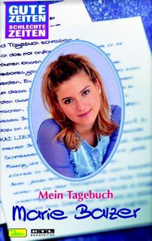 9783897483156: Gute Zeiten, schlechte Zeiten, Mein Tagebuch, Marie Balzer