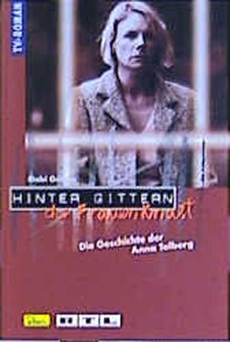 9783897484719: Hinter Gittern, der Frauenknast, Bd.18, Die Geschichte der Anna Talberg