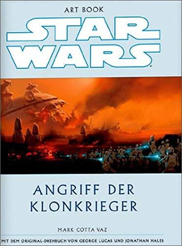 9783897485624: The art of Star wars - Episode II, Angriff der Klonkrieger