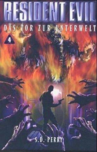 9783897486928: Resident Evil, Band 4, Das Tor zur Unterwelt