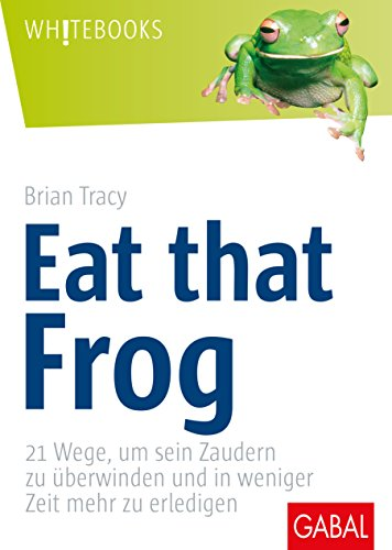 9783897492004: Eat that frog