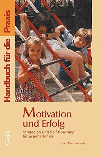 9783897493674: Motivation und Erfolg