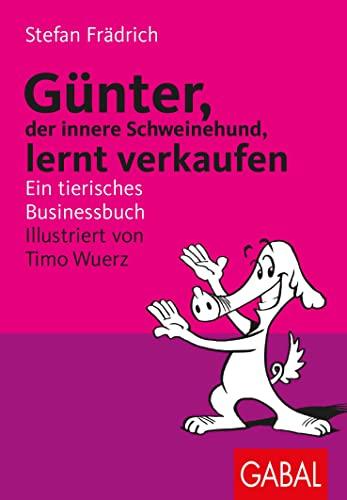 9783897495012: Gunter, der innere Schweinehund, verkauft