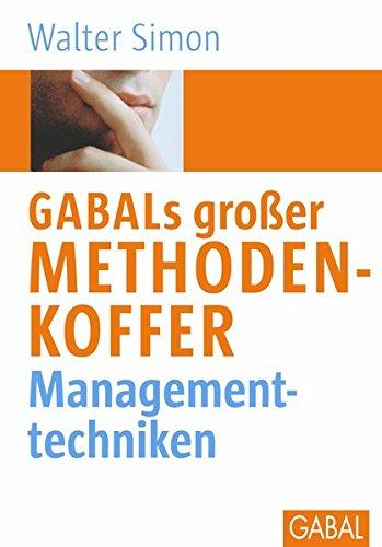 GABAL's großer Methodenkoffer Managementtechniken