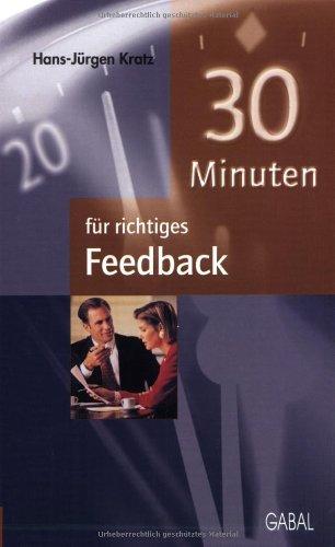 9783897495142: 30 Minuten f�r richtiges Feedback