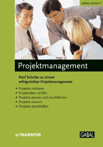 9783897496453: Projektmanagement: Fünf Schritte zu einem erfolgreichen Projektmanagement