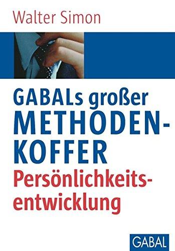 9783897496729: GABALs gro�er Methodenkoffer. Pers�nlichkeitsentwicklung
