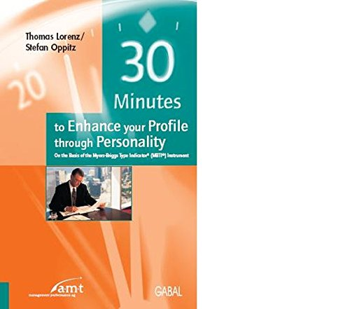 9783897497023: 30 Thirty minutes to Enhance your Profile through Personality