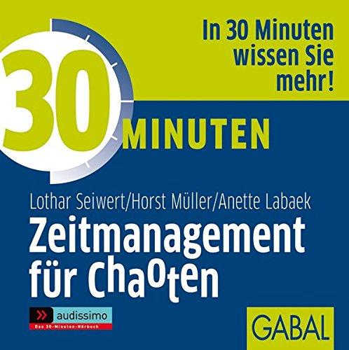 9783897498303: 30 Minuten Zeitmanagement f�r Chaoten