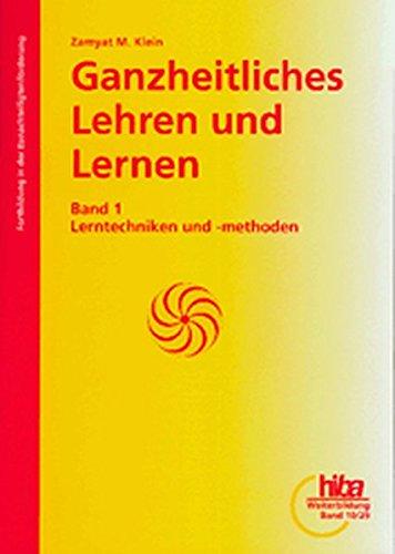 9783897511293: Ganzheitliches Lehren und Lernen 1: Lerntechniken und -methoden