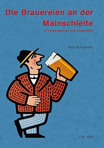 Die Brauereien an der Mainschleife: Karl Schneider