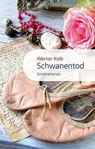 Schwanentod: Werner Kolb