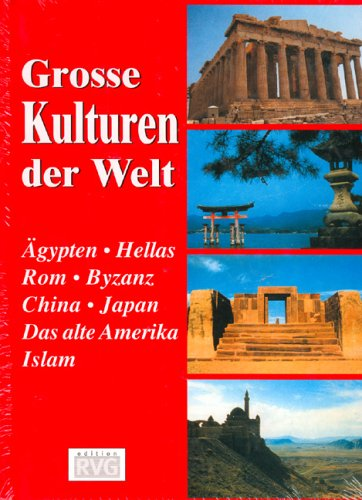 9783897551145: Grosse Kulturen der Welt