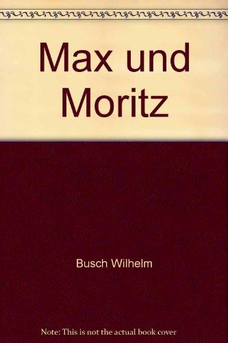9783897556362: Max und Moritz