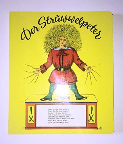 Der Struwwelpeter. Hartpappe: Heinrich Hoffmann