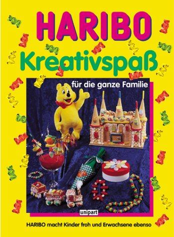 9783897557130: HARIBO Kreativspaß für die ganze Familie
