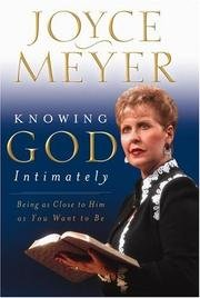 9783897572454: Knowing God Intimately: Being as Close to Him as You Want to Be