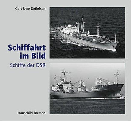 9783897572942: Schiffahrt im Bild. Schiffe der DSR
