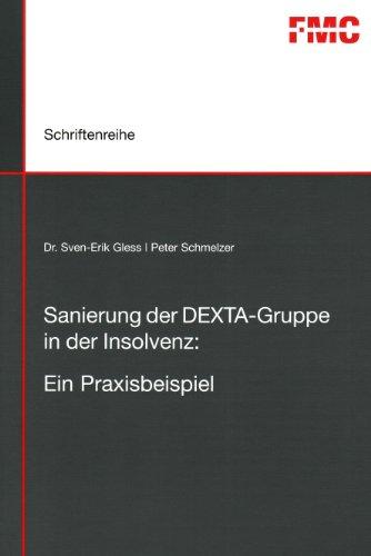 9783897574373: Sanierung der DEXTA-Gruppe in der Insolvenz: Ein Praxisbeispiel