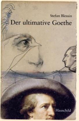 9783897574656: Der ultimative Goethe