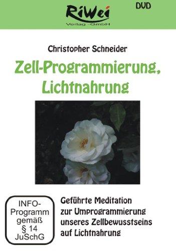 9783897580558: Zell-Programmierung, Lichtnahrung - Geführte Meditation zur Umprogrammierung unseres Zellbewusstseins auf Lichtnahrung [Alemania] [DVD]