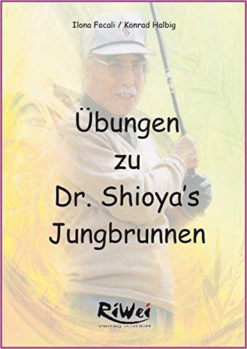 9783897581340: Halbig, K: Übungen zu Dr. Shioya's Jungbrunnen