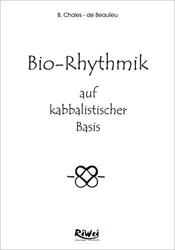 9783897582811: Bio-Rhythmik auf kabbalistischer Basis