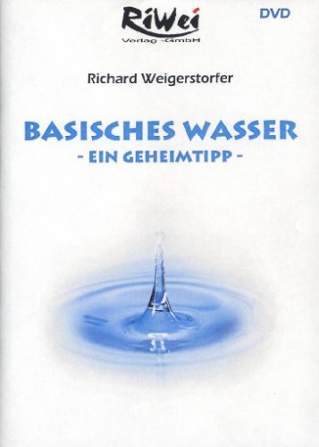 9783897584495: Richard Weigerstorfer - Basisches Wasser [Alemania] [DVD]