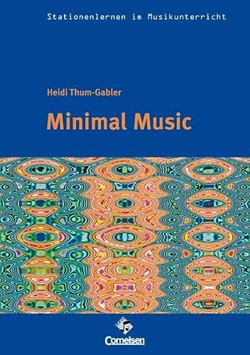 9783897601550: Stationenlernen im Musikunterricht - Minimal Music