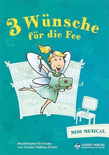 9783897602373: Drei Wünsche für die Fee: Media-Paket (Schülerheft, 32 Seiten und CD mit Originalen und P