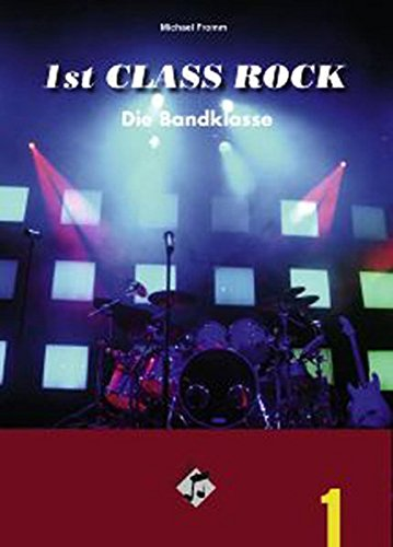 9783897602908: 1st Class Rock (Sch�lerband mit Audio-CD): Die Bandklasse