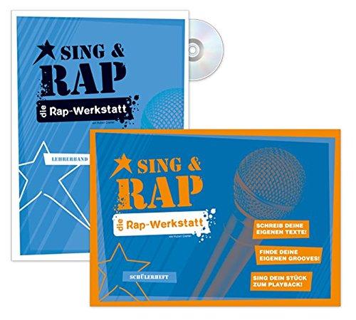 9783897603806: Sing & Rap Die Rap-Werkstatt: Media-Paket (Schülerheft / Lehrerband / CD)