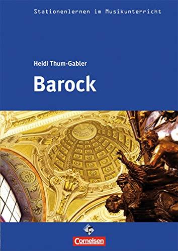 9783897603929: Stationenlernen im Musikunterricht: Barock
