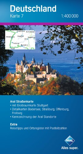 9783897642102: Aral Deutschland 7 / 1 : 400 000: Aral Strassenkarte mit Großraumkarte Stuttgart. Detailkarten Bodensee, Straßburg, Offenburg, Freiburg. Kennzeichnung ... und Ortsregister mit Postleitzahlen