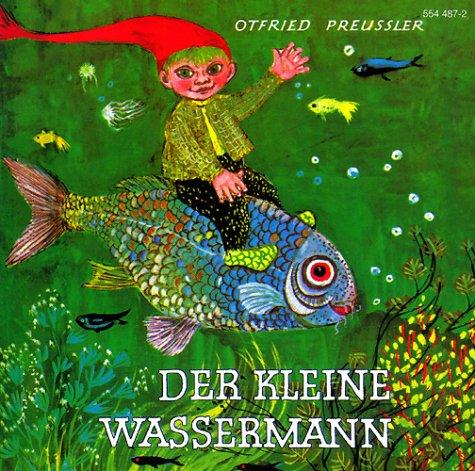 Der kleine Wassermann: Preußler, Otfried