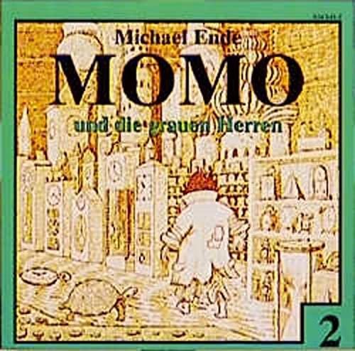 9783897657229: Momo 2 und die grauen Herren. CD: Das Original zum Buch