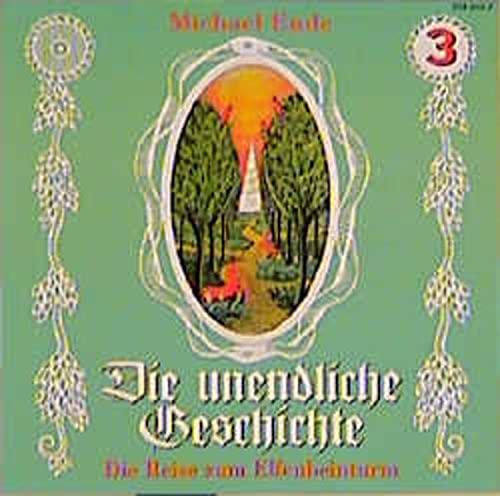 Die unendliche Geschichte 3. CD : Die: Michael Ende