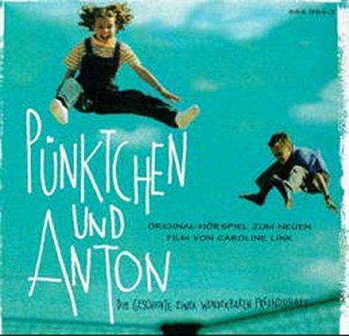 Pünktchen und Anton, 1 Audio-CD: Kästner, Erich /
