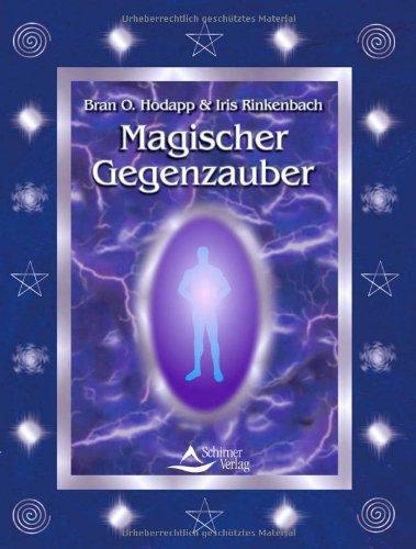 9783897670693: Magischer Gegenzauber.