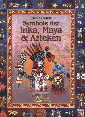 Symbole der Inka, Maya und Azteken. (3897670739) by Heike Owusu