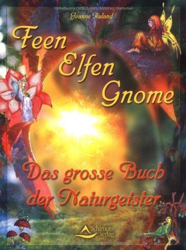 Elfen, Feen, Gnome.: Jeanne Ruland