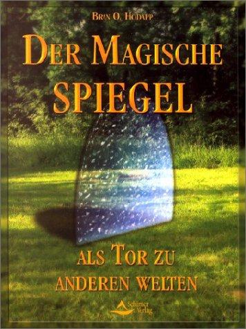 9783897671522: Der Magische Spiegel.