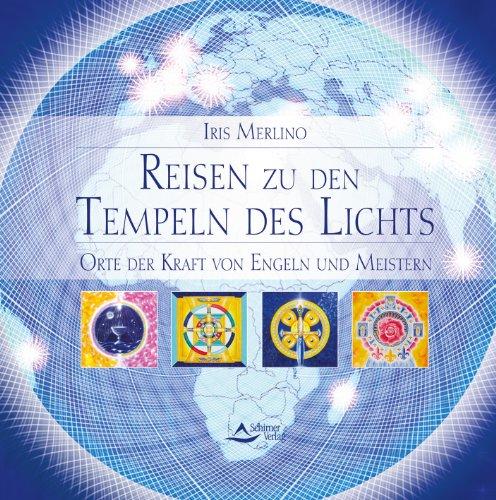 Reisen zu den Tempeln des Lichts: Orte: Iris Merlino