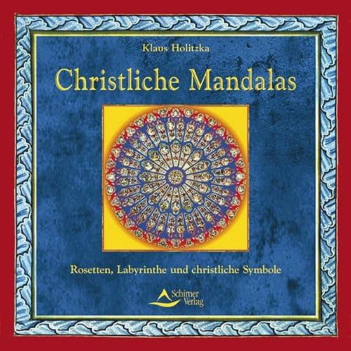 9783897673601: Christliche Mandalas - Rosetten, Labyrinthe und christliche Symbole